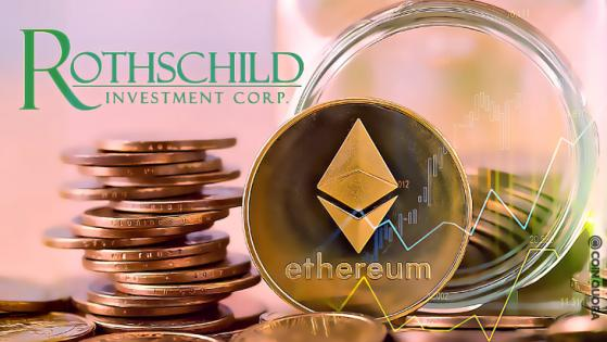 Rothschild Investment Firm Bought $4.75M of Ethereum